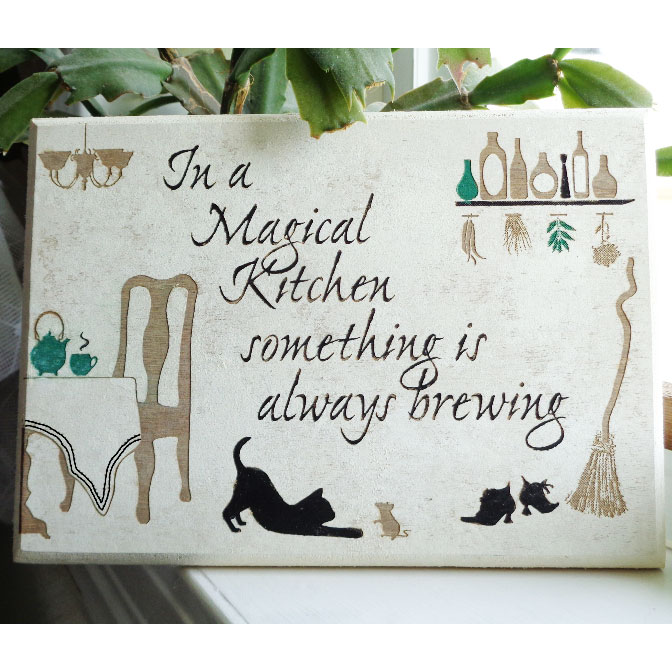 Product Sign: In a Magical Kitchen something is always brewing