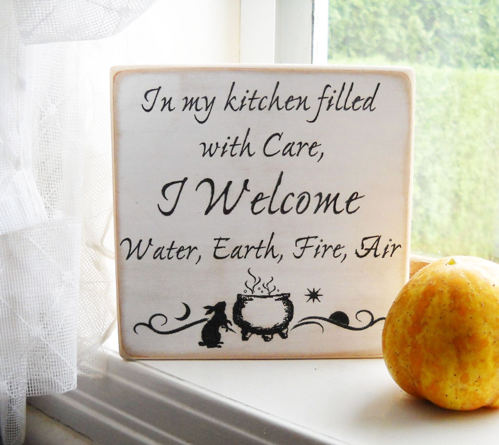 Product Sign: In my Kitchen filled with Care, I Welcome, Water, Earth, Fire, Water